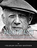 img - for History's Greatest Artists: The Life and Legacy of Pablo Picasso book / textbook / text book