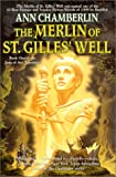 The Merlin of St. Gilles Well (Joan of Arc Tapestries, Book 1)