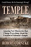 Image of Temple: Amazing New Discoveries that Change Everything About the Location of Solomom's Temple