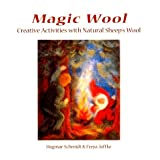 Magic Wool ~ Dagmar Schmidt