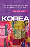 img - for Korea - Culture Smart!: The Essential Guide to Customs & Culture book / textbook / text book