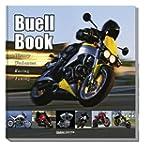 Buell Book: History, Umbauten, Racing...