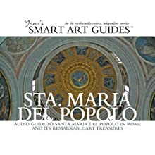 Santa Maria del Popolo, Rome (       UNABRIDGED) by Jane's Smart Art Guides Narrated by M. Jane McIntosh