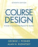 Course design :  a guide to curriculum development for teachers /