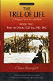 The Tree of Life, Book Two: From the Depths I Call You, 1940-1942