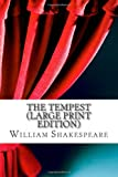 William Shakespeare The Tempest (Large Print Edition)