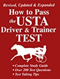 img - for How to Pass the USTA Driver & Trainer Test book / textbook / text book