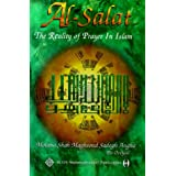 Al-Salat: Reality of Prayer in Islamby Shah Maghsoud Sadegh...
