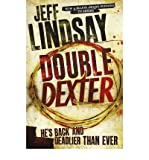 Jeff Lindsay Double Dexter A Novel [Paperback] by Lindsay, Jeff ( Author )