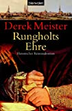 Rungholts Ehre: Historischer Kriminalroman - Derek Meister