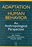 img - for Adaptation and Human Behavior: An Anthropological Perspective (Evolutionary Foundations of Human Behavior (Paperback)) book / textbook / text book