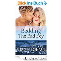 Bedding The Bad Boy (Bedding the Bachelors Book 2) (English Edition)