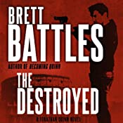 The Destroyed: Jonathan Quinn, Book 5 | [Brett Battles]