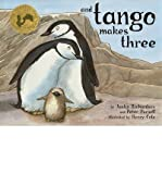 { And Tango Makes Three Hardcover } Richardson, Justin ( Author ) Jun-01-2005 Hardcover Justin Richardson