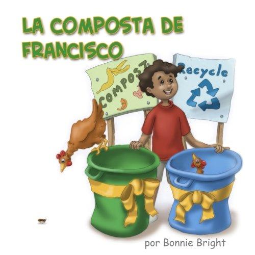 La Composta de Francisco  [Bright, Bonnie] (Tapa Blanda)