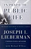 In Praise of Public Life: The Honor And Purpose Of Political Science