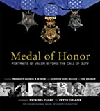Medal of Honor: Portraits of Valor Beyond the Call of Duty (1579652409) by Peter Collier