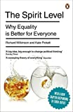 Richard, Pickett, Kate Wilkinson The Spirit Level: Why Equality is Better for Everyone by Wilkinson, Richard, Pickett, Kate on 04/11/2010 unknown edition