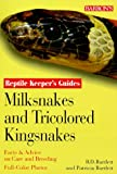 Milksnakes and Tricolored Kingsnakes (Reptile Keeper's Guides)
