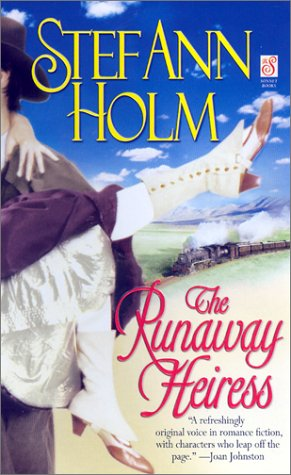 The Runaway Heiress (Sonnet Books), Stef Ann Holm