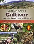 Cultivar Encuentros Con La Tierra