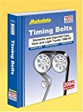 img - for 2004 Timing Belts (1985-2003 models) (Autodata Timing Belts) book / textbook / text book