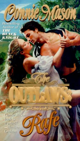 The Outlaws: Rafe (Outlaws), Connie Mason