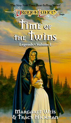 Time of the Twins (Dragonlance Legends, Vol. 1), Margaret Weis