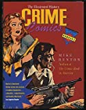 Crime Comics: The Illustrated History (Taylor History of Comics)