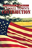 A Small Towns Contribution: The Participation, Sacrifice and Effort of the Citizens of Platte, South Dakota during WWII An Oral History