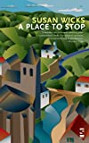 A Place to Stop (Salt Modern Fiction)