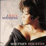 Whitney Houston Whitney Houston I Have Nothing UK 45 7