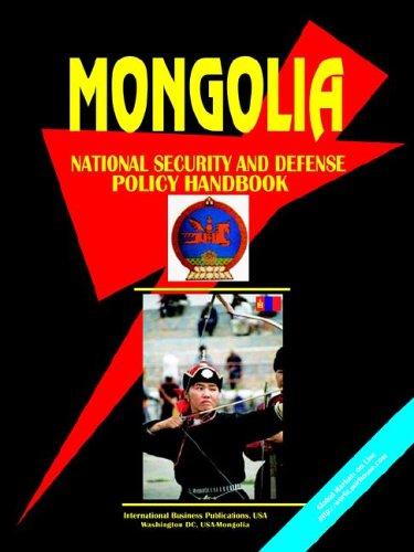 Mongolia National Security & Defense Policy Handbook