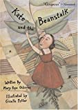 Kate and the Beanstalk (Anne Schwartz Books)