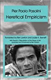 Heretical Empiricism (0976704226) by Pasolini, Pier Paolo