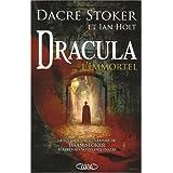 Dracula l'immortelpar Dacre Stoker