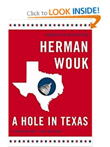 A Hole in Texas: A Novel Herman Wouk