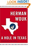 A Hole in Texas: A Novel