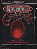 Ravenloft Gazetteer, vol IV (d20 3.5 Fantasy Roleplaying, Ravenloft Setting)