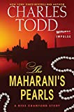 The Maharanis Pearls: A Bess Crawford Story (Bess Crawford Mysteries)