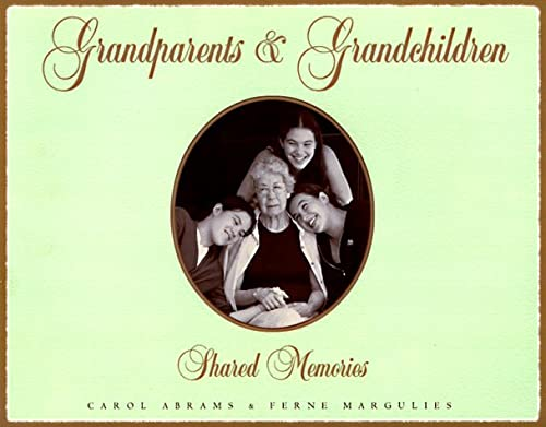 Grandparents & Grandchildren: Shared Memories