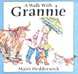 Mairi Hedderwick A Walk with Grannie