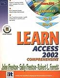 Learn Access 2002 Comprehensive (0130097233) by Preston, John