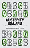 img - for Austerity Ireland: The Failure of Irish Capitalism book / textbook / text book