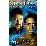 The Typhon Pact: Seize the Fire: Star Trekby Michael A. Martin