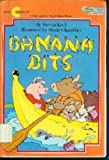 Banana bits (A Snuggle & read story book) (0380791110) by Kroll, Steven