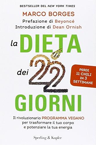 La dieta dei 22 giorni Il programma vegano per trasformare il tuo corpo e potenziare la tua energia PDF