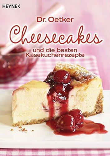 dr-oetker-cheesecakes-und-die-besten-kasekuchenrezepte