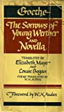 Goethe: The Sorrows of Young Werther and Novella