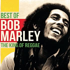 Bob Marley : The King of Reggae - Early Works